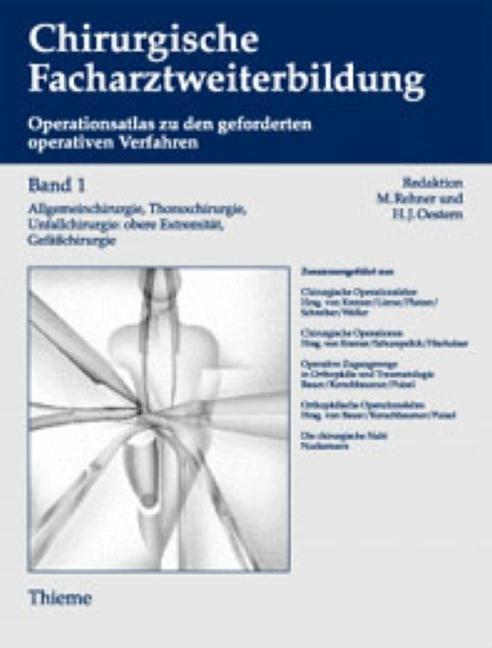 1. - 3. Jahr der chirurgischen Weiterbildung: Allgemeinchirurgie, Thoraxchirurgie,