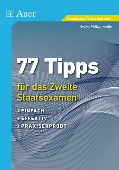 77 Tipps für das zweite Staatsexamen